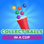 Collect Balls In A Cup