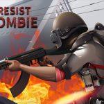 Resist Zombie